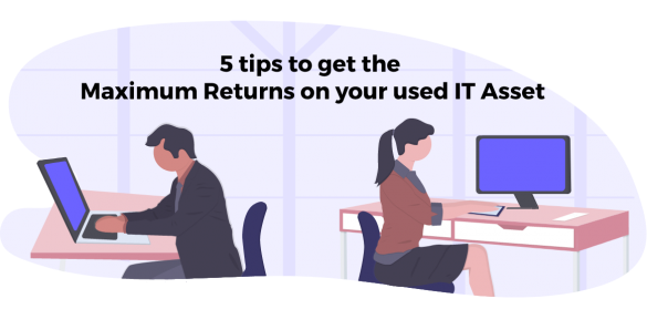 Tips_to_get_Maximum_Returns_on_Your_Used_IT_Asset